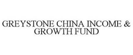 GREYSTONE CHINA INCOME & GROWTH FUND
