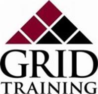 GRID TRAINING