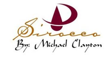 SIROCCO BY:MICHAEL CLAYTON