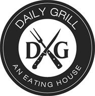 DAILY GRILL D G AN EATING HOUSE