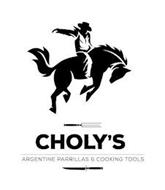 CHOLY'S ARGENTINE PARRILLAS & COOKING TOOLS