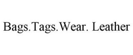 BAGS.TAGS.WEAR. LEATHER