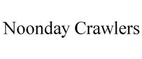 NOONDAY CRAWLERS
