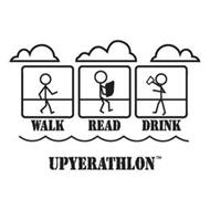 WALK READ DRINK UPYERATHLON