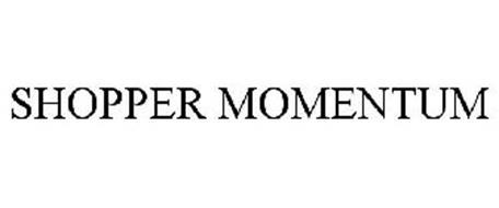 SHOPPER MOMENTUM