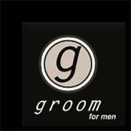 G GROOM FOR MEN