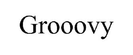 GROOOVY