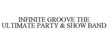 INFINITE GROOVE THE ULTIMATE PARTY & SHOW BAND