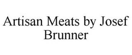 ARTISAN MEATS BY JOSEF BRUNNER