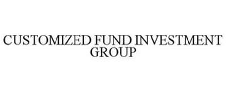 CUSTOMIZED FUND INVESTMENT GROUP