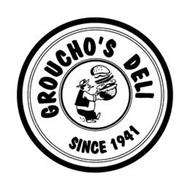 GROUCHO'S DELI SINCE 1941