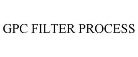 GPC FILTER PROCESS