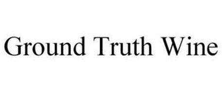 GROUND TRUTH WINE