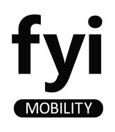 FYI MOBILITY