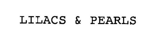 LILACS & PEARLS