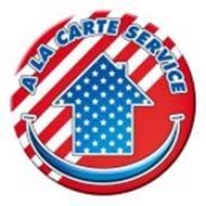 A LA CARTE SERVICE
