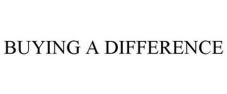 BUYING A DIFFERENCE