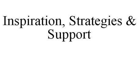 INSPIRATION, STRATEGIES & SUPPORT