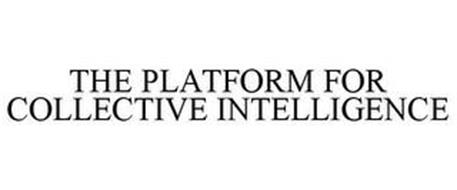 THE PLATFORM FOR COLLECTIVE INTELLIGENCE