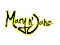MARY N' JANE