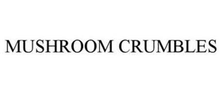 MUSHROOM CRUMBLES