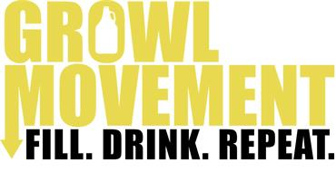 GROWL MOVEMENT FILL. DRINK. REPEAT.