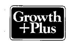 GROWTH + PLUS
