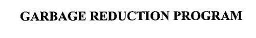 GARBAGE REDUCTION PROGRAM