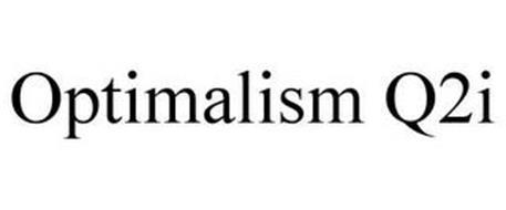 OPTIMALISM Q2I