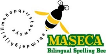 A B C CH D E F G H I J K L LL M N Ñ O P Q R RR S T U V W X Y Z MASECA BILINGUAL SPELLING BEE