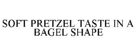 SOFT PRETZEL TASTE IN A BAGEL SHAPE