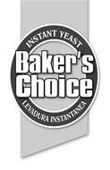 INSTANT YEAST LEVANDURA INSTANTANEA AND BAKER'S CHOICE