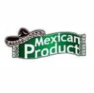 MEXICAN PRODUCT