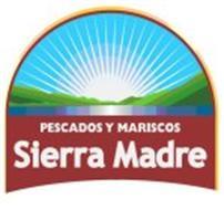 SIERRA MADRE PESCADOS Y MARISCOS