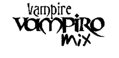 VAMPIRE VAMPIRO MIX