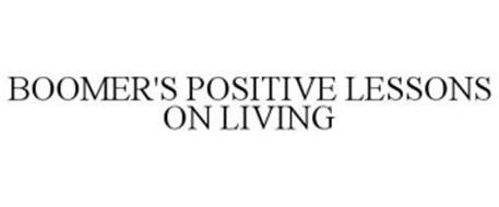 BOOMER'S POSITIVE LESSONS ON LIVING