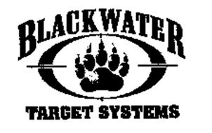 BLACKWATER TARGET SYSTEMS