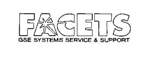 FACETS GSE SYSTEMS SERVICE & SUPPORT