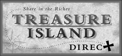 TREASURE ISLAND DIRECT SHARE IN THE RICHES