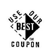USE OUR BEST COUPON