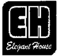 EH ELEGANT HOUSE