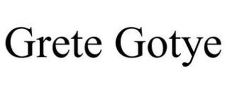 GRETE GOTYE
