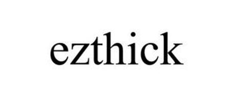 EZTHICK