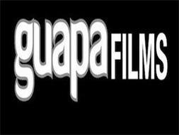 GUAPA FILMS