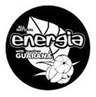 ALL NATURAL ENERGIA WITH BRAZILIAN GUARANA