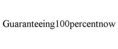 GUARANTEEING100PERCENTNOW