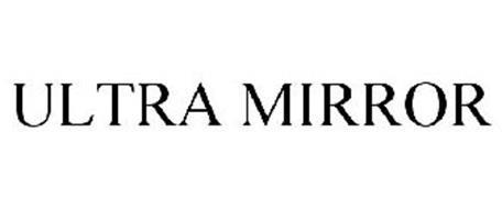 ULTRA MIRROR