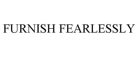 FURNISH FEARLESSLY