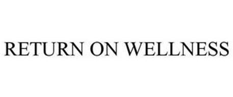 RETURN ON WELLNESS