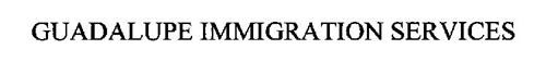 GUADALUPE IMMIGRATION SERVICES